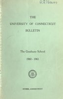 University of Connecticut Graduate Catalog, 1960-1961