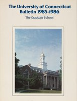 University of Connecticut Graduate Catalog, 1985-1986