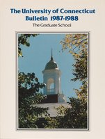 University of Connecticut Graduate Catalog, 1987-1988