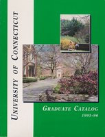 University of Connecticut Graduate Catalog, 1995-1996