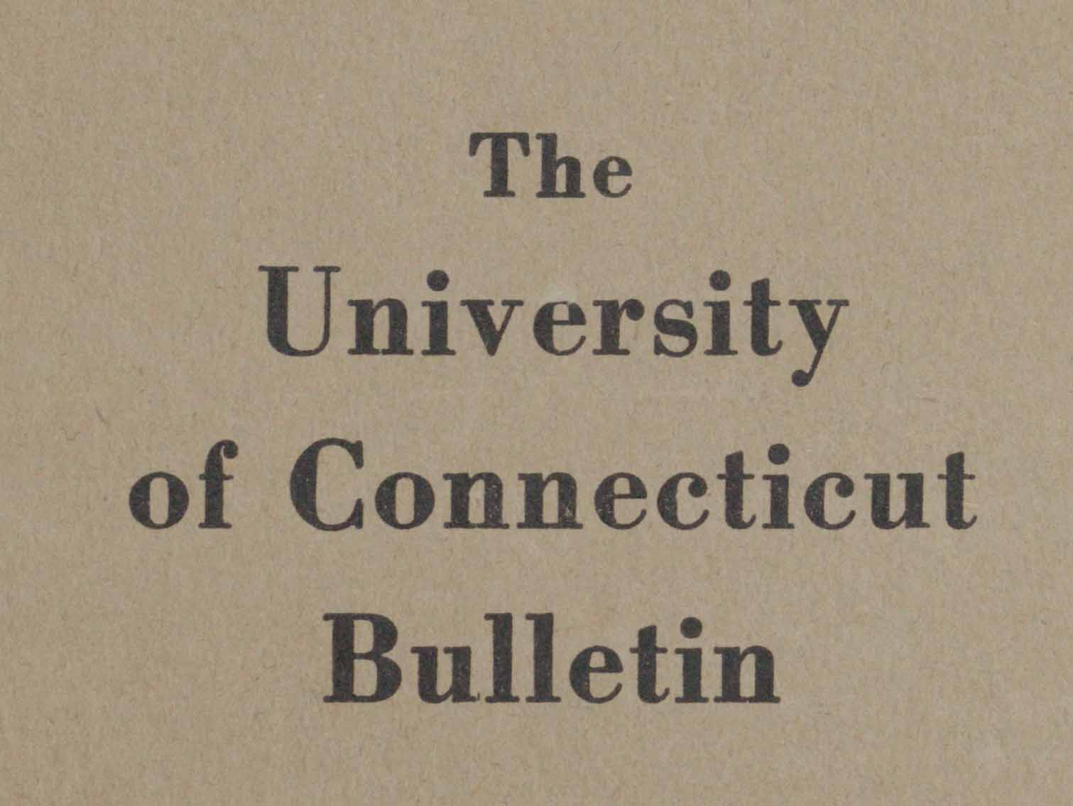 University of Connecticut Bulletin