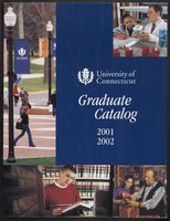 University of Connecticut Graduate Catalog, 2001-2002