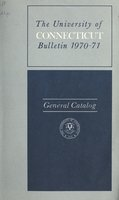 University of Connecticut bulletin, 1970-1971