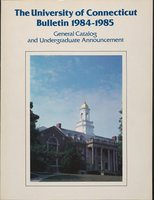University of Connecticut bulletin, 1984-1985