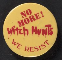 No More Witch Hunts button