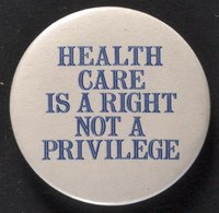 Health Care is a Right button