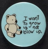 Grow Up, Not Blow Up button