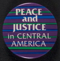 Peace and Justice in Central America button