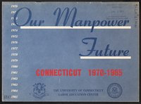 Our manpower future, Connecticut 1970-1985