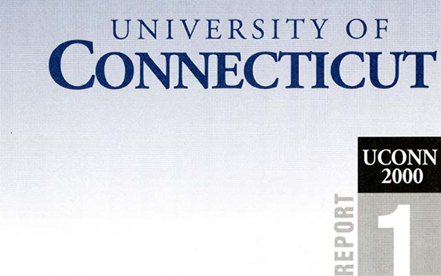 UCONN 2000 : rebuilding, renewing, and enhancing the University of Connecticut