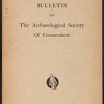 Bulletin of the Archaeological Society of Connecticut, 1938, v. 7