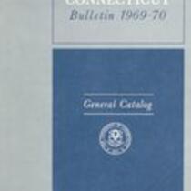 University of Connecticut bulletin, 1969-1970