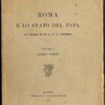 Roma e lo Stato del Papa dal ritorno di Pio IX al XX settembre