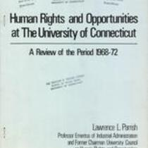 Human rights and opportunities at the University of Connecticut : a review of the period, 1968-1972