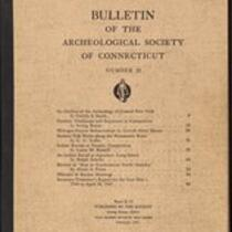 Bulletin of the Archaeological Society of Connecticut, 1947, v. 21
