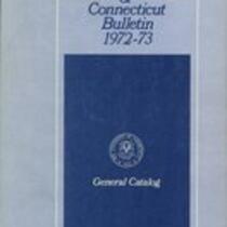 University of Connecticut bulletin, 1972-1973