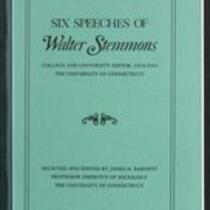 Six speeches of Walter Stemmons : college and university editor, 1918-1954, the University of Connecticut