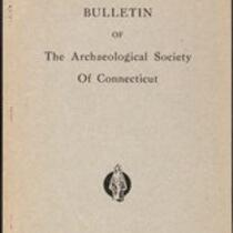 Bulletin of the Archaeological Society of Connecticut, 1942, v. 13